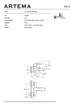 Tanım Flo S Banyo Bataryası Kod :A41937 Aırlık (kg) :2.02