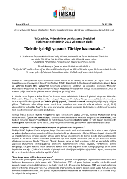 """""""Sektör işbirliği yapacak Türkiye kazanacak…"""""""