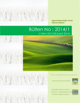 Agro-Meteorolojik Ürün Verim Tahmini Bülteni 2014/1/1Ekim 2013