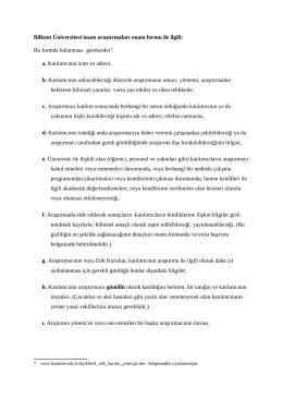 Bilkent Üniversitesi insan araştırmaları onam formu ile ilgili: Bu