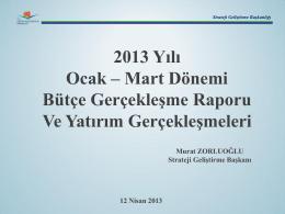 1. Üç Aylık Bütçe Gerçekleşme Raporu (2013)