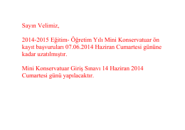 Sayın Velimiz, 2014-2015 Eğitim- Öğretim Yılı Mini Konservatuar ön