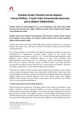 Anadolu Grubu Yönetim Kurulu Başkanı Tuncay Özilhan, 7.UçArı