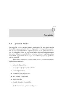 Operatörler 6.1 Operatör Nedir?