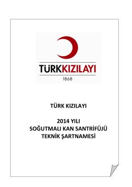türk kızılayı 2014 yılı soğutmalı kan santrifüjü teknik şartnamesi