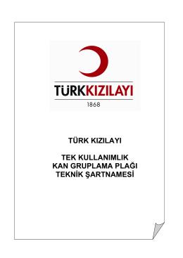 türk kızılayı tek kullanımlık kan gruplama plağı teknik şartnamesi