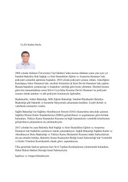 Uz.Dr.Nedim Havle 2004 yılında Akdeniz Üniversitesi Tıp Fakültesi