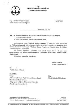 Müdürlüğümüzün konu ile ilgili 25/02/2015 tarih ve2126250 sayılı
