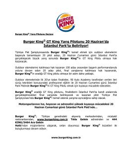 Burger King® GT King Yarış Pilotunu 20 Haziran`da İstanbul Park`ta