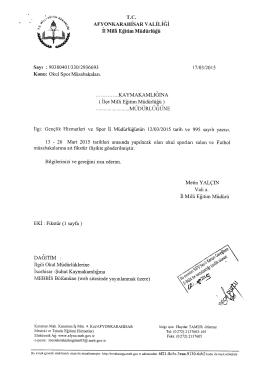 Müdürlüğümüzün konu ile ilgili 17/03/2015 tarih ve 2936693 sayılı