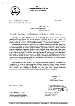 Müdürlüğümüzün konu ile ilgili 09/04/2015 tarih ve 3848813 sayılı
