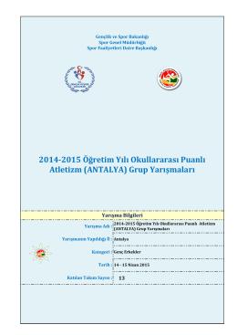 2014-2015 Öğretim Yılı Okullararası Puanlı Atletizm (ANTALYA