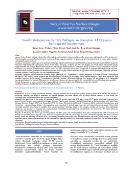 Tiroid Patolojilerine Cerrahi Yaklaşım ve Sonuçları