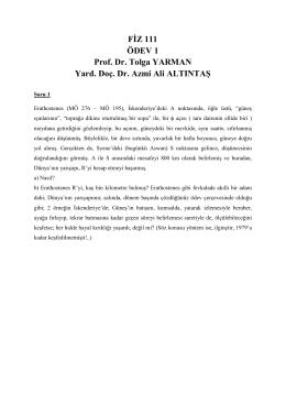 FİZ 111 ÖDEV 1 Prof. Dr. Tolga YARMAN Yard. Doç. Dr. Azmi Ali