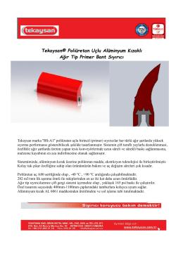 Tekaysan® Poliüretan Uçlu Alüminyum Kızaklı Ağır Tip Primer Bant
