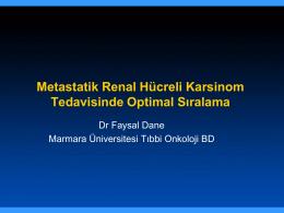 Metastatik Renal Hücreli Karsinom Tedavisinde Optimal Sıralama