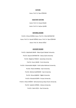 EDITORS Assoc. Prof. Dr. İlyas GÖKHAN ASSISTANT EDITORS