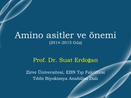 Amino asitler ve önemi - Prof. Dr. Suat Erdoğan