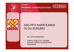 asd-pfo kapatılması olgu sunumu