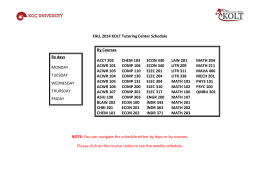 FALL 2014 KOLT Tutoring Center Schedule NOTE: You can