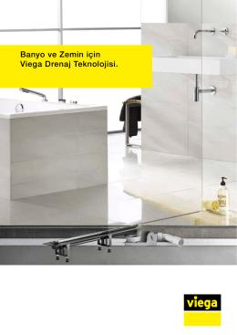 Banyo ve Zemin için Viega Drenaj Teknolojisi.