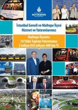 İstanbul Geneli ve Maltepe İlçesi Hizmet ve Yatırımlarımız