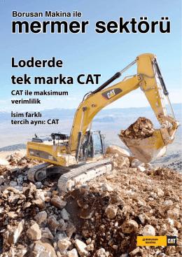 Loderde tek marka CAT - Borusan Makina ve Güç Sistemleri