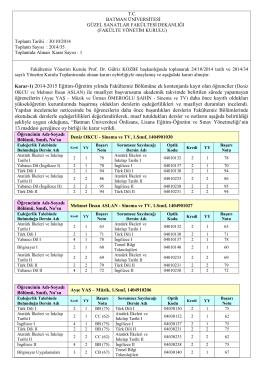 Karar-1) 2014-2015 Eğitim-Öğretim yılında Fakültemiz Bölümüne ek