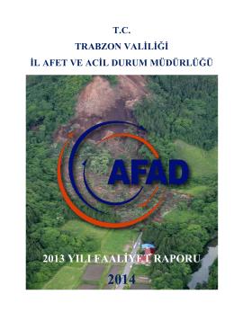 2013 yılı faaliyet raporu - Trabzon İl Afet ve Acil Durum Müdürlüğü