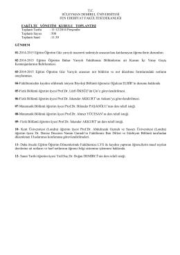 31 Aralık 2014 Fakülte Yönetim Kurulu Kararları