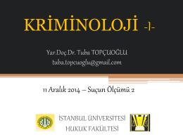 1-11 Aralık 2014 Tarihli Kriminoloji Ders Notları