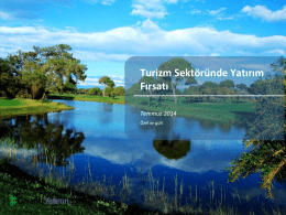 Turizm Sektöründe Yatırım Fırsatı Temmuz 2014