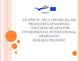 erasmus+ okul ortaklıkları projeleri kapsamında ` touchıng hearts for