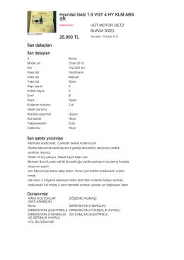 Hyundai Getz 1.5 VGT 4 HY KLM ABS SR 25.000 TL İlan detayları