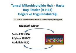 Tanısal Mikrobiyolojide Hızlı - Hasta Başı Testler (H