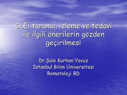 Şule Kurhan Yavuz - romatolojide son 2 yıl