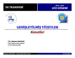 Mehmet Akif EZAN – Dokuz Eylül Üniversitesi Isı Transferi DEÜ