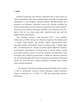 1 1. GĠRĠġ Oksidasyon reaksiyonları hem laboratuar araştırmaları