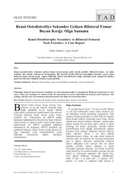 Renal Ostedistrofiye Sekonder Gelişen Bilateral Femur Boyun Kırığı