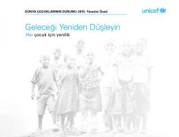 Dünya Çocuklarının Durumu Raporu – Geleceği yeniden düşleyin