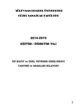 2014-2015 EĞİTİM-ÖĞRETİM YILI ÖN KAYIT ve ÖZEL YETENEK