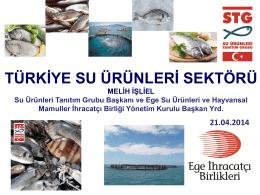 TÜRKİYE SU ÜRÜNLERİ SEKTÖRÜ - Türkiye Yem Sanayicileri Birliği
