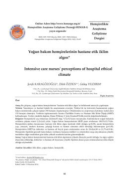 Yoğun bakım hemşirelerinin hastane etik iklim algısı* Intensive care