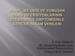 E. Ediz Tütüncü III. Ulusal Diyabetik Ayak İnfeksiyonları
