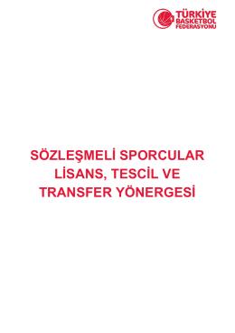 sözleşmeli sporcular lisans, tescil ve transfer yönergesi
