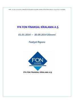 FFK FON FİNANSAL KİRALAMA A.Ş.