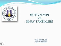 motivasyon ve sınav taktikleri