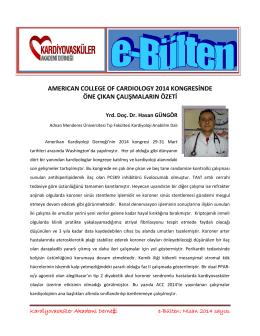 ACC 2014 Kongresinde Önce Çıkan Klinik Araştırmaların Sonuçları