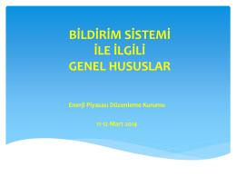 Bildirim Sistemini Kullanıcı Eğitiminde (11-12 Mart 2014)