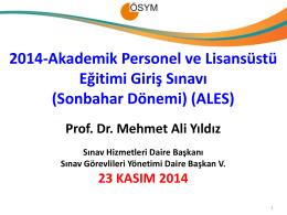 2014 ALES_sonbahar Sınav Görevlileri Eğitim Sunusu